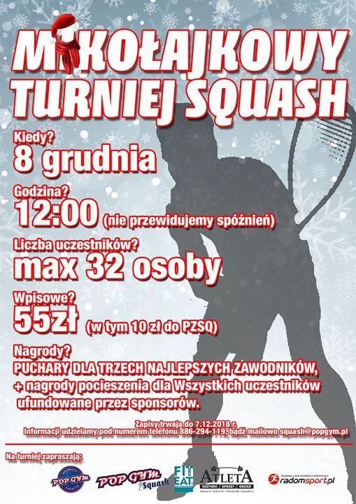 Już 8 grudnia w Radomiu odbędzie się Mikołajkowy Turniej Squash pod patronatem Polski Squash…