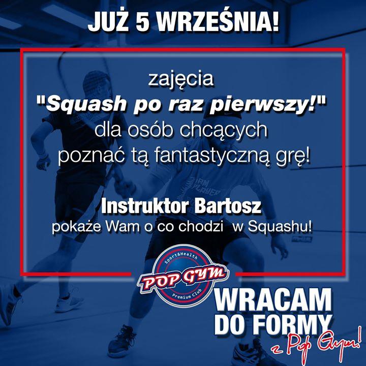 Próbowaliście już gry w squash? Jeśli nie to czwartek będzie idealnym czasem aby zasmakować…